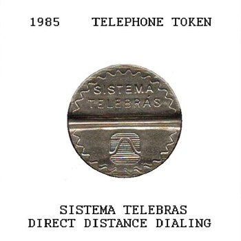 1985 - Brazilian Telephone Token - World Coins