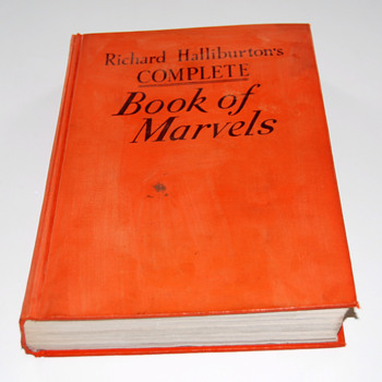 rare book -- richard halliburton's complete book of marvels
