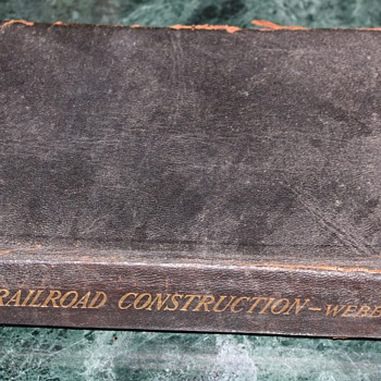 1904 Railroad Construction by Webb - Railroadiana