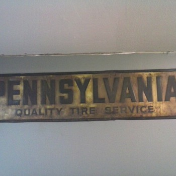 Pennsylvania Tire sign recent pick on