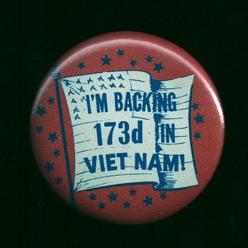 I'M BACKING 173rd IN VIET NAM 1965 - Medals Pins and Badges