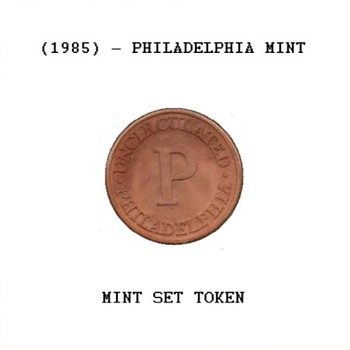 1985 - U.S. Mint Set Token - Philadelphia