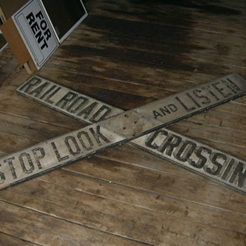 Wooden Stop Look and Listen R/R Crossing Sign
