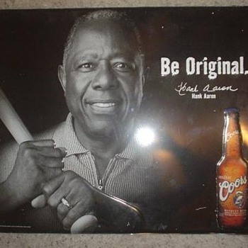 Be Original - Hank Aaron - Coors Tin Sign - 2001 - Breweriana