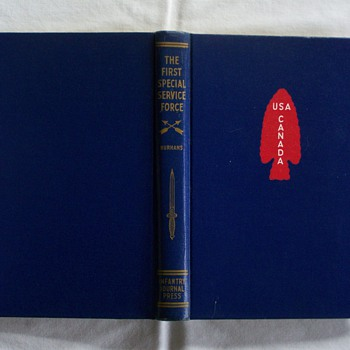 &quot;The First Special Service Force&quot; First Edition 1947 - Books