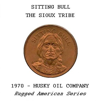 "Husky Oil Co. - ""Sitting Bull"" Token"