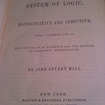 SYSTEM OF LOGIC, SIGNED BY JOHN STUART MILL 1859 - Books