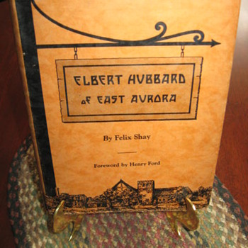 Elbert Hubbard Of East Aurora....