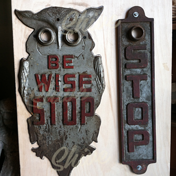"""Be Wise Stop"" Cast Iron Owl Stop sign - Signs"