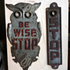 """Be Wise Stop"" Cast Iron Owl Stop sign"