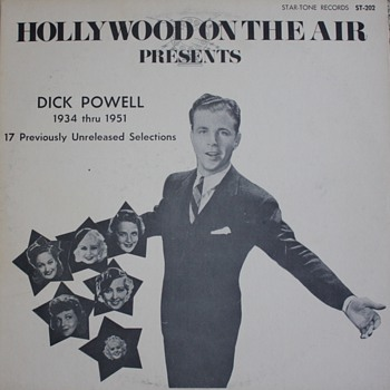 &quot;Hollywood On the Air Presents: Dick Powell&quot; Record - Records