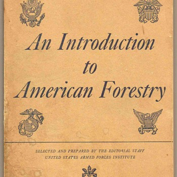 1944 - U.S. Military Eductaion Manual (Forestry) - Books