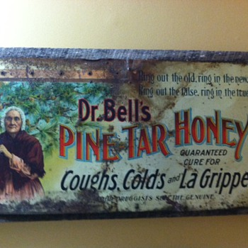 Dr. Bells Pine Tar Honey sign - Signs