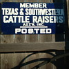 Texas Cattle Raisers Posted Sign