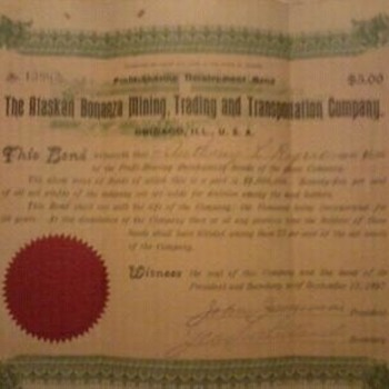 """The Alaskan Bonanza Mining, Trading, and Transportation Company."" Bond"