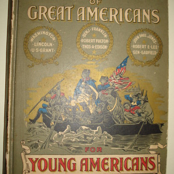 """TRUE STORIES OF GREAT AMERICAN FOR YOUNG AMERICANS"" - Books"