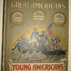 &quot;TRUE STORIES OF GREAT AMERICAN FOR YOUNG AMERICANS&quot;