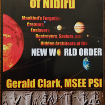 The Anunnaki of Nibiru by Gerald R. Clark - Books