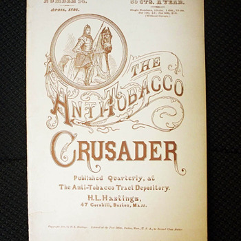 Anti-Tobacco Crusader, 1895, Anti Smoking booklet - Tobacciana