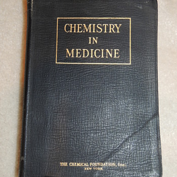Chemistry In Medicine - The Chemical Foundation, Inc. NY - Books