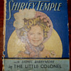 "Shirley Temple ""The Little Colonel""  by  Annie Fellows Johnston."