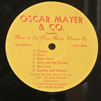 Music To Sell Oscar Mayer Wieners By, 1967 one sided Promo Record  - Advertising