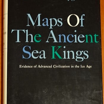 Maps of the Ancient Sea Kings by Charles H. Hapgood - Books