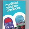MANITOBA VACATION HANDBOOK 1967
