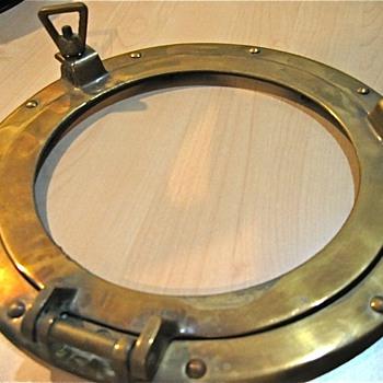Brass porthole.