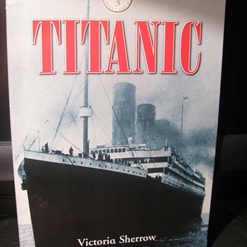 Titanic  by Victoria Sherrow