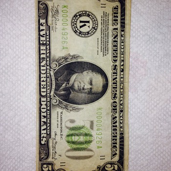 Recently acquired 500 dollar bill - US Paper Money