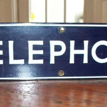 "Vintage ""original"" sign - Telephones"