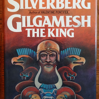 Gilgamesh The King by Robert Silverberg