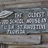 Oldest Wood School House in the USA (St. Augustine)