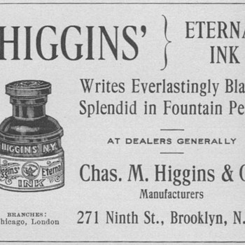 1909 Higgins' Ink Advertisements