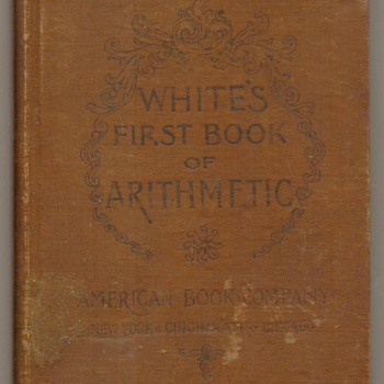 "1890 - ""White's First Book of Arithmetic"" - Books"