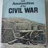Artillery & Ammunition of the Civil War