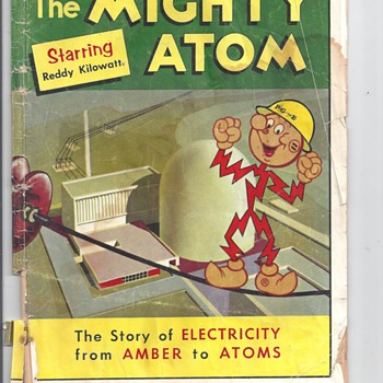 "THE MIGHTY ATOM ""Starring Reddy kilowatt"""
