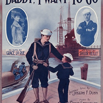 "FOR FATHER'S DAY , ""DADDY I WANT TO GO"", WW1 Song - Music Memorabilia"