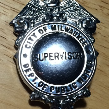 City of Milwaukee Dept. of Public Works Supervisor Badge - Medals Pins and Badges