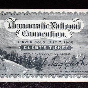 Ticket to the Democratic National Convention - Denver, 1908