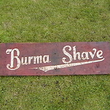 Burma Shave Sign - Advertising