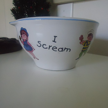 I SCREAM, YOU SCREAM, WE ALL SCREAM, FOR ICE CREAM, BOWL.