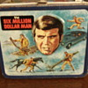 1974 Six Million Dollar Man Lunchbox by Aladdin.