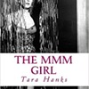 Tara Hanks The MMM Girl