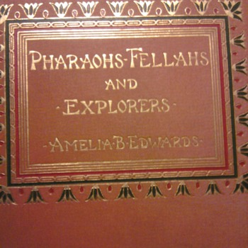 PHARAOHS, FELLAHS AND EXPLORERS   - Books
