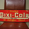 """Drink"" Dixi-Cola ""It Satisfies Thirst"""