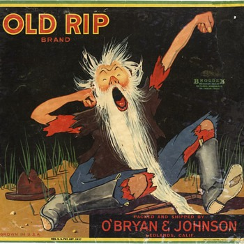 Old Rip Orange Crate Label Redlands - Advertising