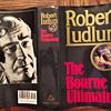 The Bourne Ultimatum (book 3 of Bourne trilogy)