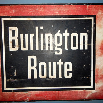 Burlington Route Sign - Railroadiana